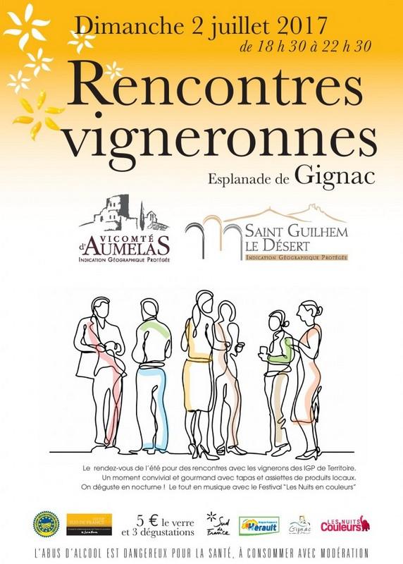 RENCONTRES VIGNERONNES et NUITS COULEURS à GIGNAC le 2 juillet 2017 1